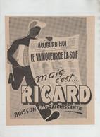 Ricard Aujourd'hui Le Vainqueur De La Soif Boisson Rafraîchissante 1954 - Reclame
