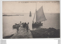 ILE DE BREHAT L'ARRIVEE DU COURRIER TBE - Ile De Bréhat