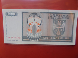 BOSNIE-HERZEGOVINE 1000 DINARA Peu Circuler/ Neuf (B.23) - Bosnia Erzegovina