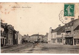 [50] Manche > -CPA-Barneville- PLACE DE L'EGLISE / CIRCULEE ANIMEE-  CACHET CONVOYEUR - Barneville