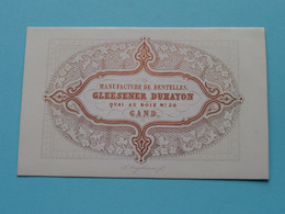 Manufacture De Dentelles GLEESENER DUHAYON Quai Au Bois GAND ( Carte Porcelaine / Porzellan / Porselein ) See SCAN ! - Visiting Cards