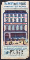 """Belgique - Ticket De Tramways De Bruxelles (Collé Sur Papier) : Valeur 15ctm + Publicité """"Maison Elias Howe, Machines à - Europa"""