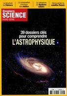 DOSSIERS SCIENCE 12 H 39 DOSSIERS CLES POUR COMPRENDRE L'ASTROPHYSIQUE - Astronomie