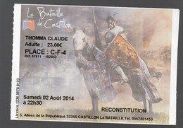 Castillon La Bataille (33 Gironde) Ticket  LA BATAILLE DE CASTILLON 2014  (PPP29373) - Tickets - Entradas
