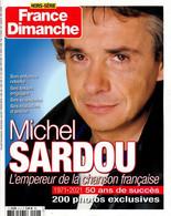 FRANCE DIMANCHE 41 H MICHEL SARDOU L'EMPEREUR DE LA CHANSON FRANCAISE - Musique