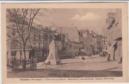 RIBERAC PLACE DE LA LIBERTE MONUMENT COMMEMORATIF 1929 TBE - Riberac