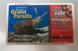 VIACARD - BUONO INGRESSO CASINO DE LA VALLEE - GRAND PARADIS - Casino Cards