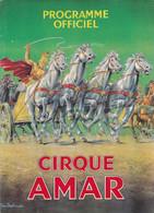 Programme : Cirque AMAR : Programme Officiel : Complet - 22cm X 16cm : Publicité - Programs