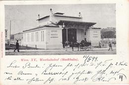 Wien  XV. ,  1898  , STADTBAHN  , Westbahnhof - Other
