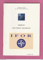 MEMENTO  SUR  L' ESPACE YOUGOSLAVIE  I F O R - 61 PAGES DE JANVIER 1996 - Zonder Classificatie