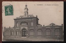 59 - CAMBRAI - La Chambre Du Commerce - Cambrai