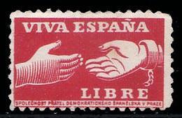 ESPAÑA / SPAIN - PROPAGANDA CINDERELLA  ISSUED In CZECHOSLOVAKIA : VIVA ESPAÑA LIBRE / GUERRA CIVIL ESPAÑOLA (ah376) - Vignettes De La Guerre Civile