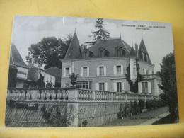 24 1877 LOT DE 2 CPA DIFFERENTES SUR LE CHATEAU DE LANNET PAR NONTRON EN DORDOGNE - Otros Municipios