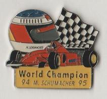Pin's M.SCHUMACHER  WORLD CHAMPION 94-95.. - F1