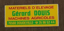AUTOCOLLANT  MATÉRIELS D'ÉLEVAGE GÉRARD DOUIS - MACHINES AGRICOLES - 76560 DOUDEVILLE - NORMANDIE SEINE MARITIME - Stickers
