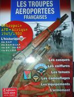 HS Gazette Des Uniformes Les Troupes Aéroportées Françaises - Armi Da Collezione