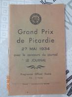 Grand Prix De Picardie 27 Mai 1934 ,programme Officiel - Picardie - Nord-Pas-de-Calais