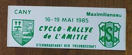 AUTOCOLLANT STICKER - CYCLO-RALLYE DE L'AMITIÉ - MAI 1985 - CANY - MAXIMILIANSAU - VÉLO - CYCLISME - Stickers