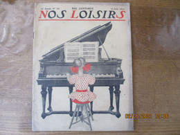 NOS LOISIRS N°24 DU 15JUIN 1913 ILLUSTRATION JEUNE PIANISTE - 1900 - 1949