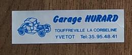 AUTOCOLLANT STICKER - GARAGE HURARD - TOUFFREVILLE LA CORBELINE - AUTOMOBILE VOITURE - SEINE MARITIME NORMANDIE - Stickers