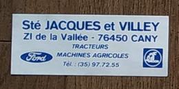 AUTOCOLLANT STICKER - SOCIÉTÉ JACQUES ET VILLEY - ZI DE LA VALLÉE 76450 CANY - TRACTEURS MACHINES AGRICOLES - FORD - Stickers