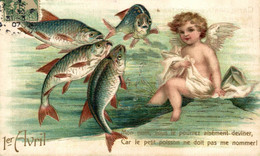 1er AVRIL  Mon Nom Vous Le Pourrez Aisément Deviner Car Le Petit Poisson .. POISSON D'AVRIL FANTASÍA FANTAISIE - 1° Aprile (pesce Di Aprile)