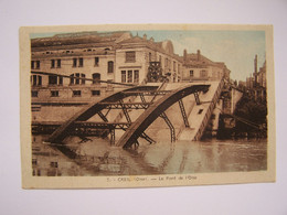 CREIL Le Pont (détruit Le 31-août 1944)  Photo-Edition Précy-sur-Oise - Creil