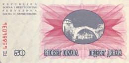 Bosnia 50 Dinara, P-12 (1.7.1992) - UNC - Bosnia Erzegovina