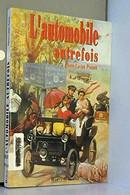 """""""L'automobile D'autrefois"""", De Pierre-Lucien Pouzet - Unclassified"""