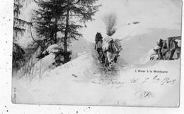 LE SEPEY L'HIVER A LA MONTAGNE   (CARTE PRECURSEUR ) - VD Vaud