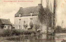 - 27 - AMBENAY (Environs De Rugles) (Eure). - Manoir De Mauny (XVIe Siècle). - - Unclassified
