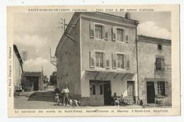 07 Ardèche St Romain De Lerps Hotel Café Bravais Carrefour Des Routes Saint Péray ,sylvestre Et Mauves Ed Photo Jacquin - Autres Communes