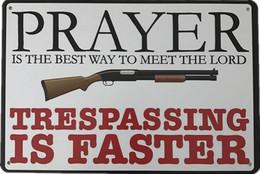USA Metal (tin) Warning Sign 'Prayer For Trespassing' - Size 30x20cm - NEW ! - Plaques En Tôle (après 1960)