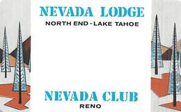 Nevada Lodge Lake Tahoe / Nevada Club Reno NV - Thin Plastic Check Cashing Privilege Card  ....[RSC]..... - Casino Cards