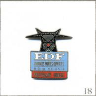 Pin's EDF-GDF / EDF Journée Portes Ouvertes En Octobre Au Poste St Hubert (57). Non Est. EGF Base Argentée. T805-18 - EDF GDF