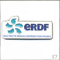 Pin's Energie - EDF-GDF / ERDF (Electricité Réseau Distribution France). Estampillé Métalcom.fr. Métal Peint. T805-17 - EDF GDF