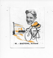 Baeyens Armand-Baanreuzen-Géants De La Route-nr 49-Belgian Chewing Gum Cy S.A.-Antwerp - Cycling