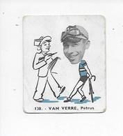 Van Verre Petrus  -Baanreuzen-Géants De La Route-nr 130-Belgian Chewing Gum Cy S.A.-Antwerp - Cycling
