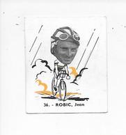 Robic Jean  -Baanreuzen-Géants De La Route-nr 36-Belgian Chewing Gum Cy S.A.-Antwerp - Cycling
