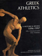 Greek Athletics, A Historical Review 1896-1997 - 1997 History, Illustrated, Sport, Games & Pastimes - Dust Jacket - Non Classificati