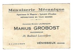 MARIUS GROBOST , MENUISERIE MECANIQUE , ANCIENNE MAISON LAURENCON - VENISSIEUX - 69 - - Visitekaartjes