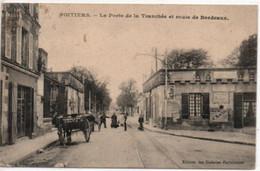 Poitiers-La Porte De La Tranchée Et Route De Bordeaux - Poitiers