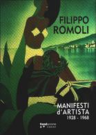 Filippo Romoli Manifesti D'artista 1928 - 1968 - A Cura Di Leo Leccci - Unclassified