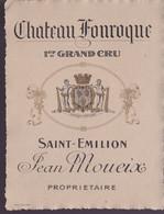 ÉTIQUETTE DE VINS -   CHATEAU FONROQUE - SAINT ÉMILION - Vino Rosso