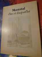 MONTREAL D'HIER ET D'AUJOURD'HUI GILLES GINGRAS 1976 Signé - Unclassified