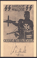 "+++ CPA  Politique - Propagande - "" Brigade Wallonie "" - Croisade Antibolchevique - Waffen SS - Militaria - Degrelle  // - Parteien & Wahlen"
