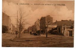 "Charleroi - Boulevard Audent Et Le Théatre ""Tram"" RARE - N°9 - Ed: Emile Dumont - 2 Scans. - Charleroi"
