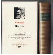 La Pléiade Conrad Oeuvres Tome 3 à L'état Neuf De 1503 Pages De 1987 - La Pleyade