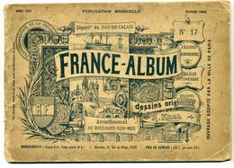 FRANCE-ALBUM N°17. Département Du Pas-de-Calais. Arrondissement De Boulogne-sur-Mer (50 Photos Ou Dessins) - Picardie - Nord-Pas-de-Calais