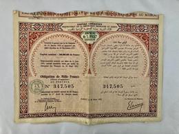 EMPIRE  CHÉRIFIEN  ( Protectorat De La République Française Au Maroc ) ------Obligation De 1.000 Frs - Unclassified